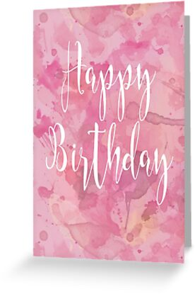 Happy Birthday Abstract Watercolour Calligraphy - Pink by Leona Hussey