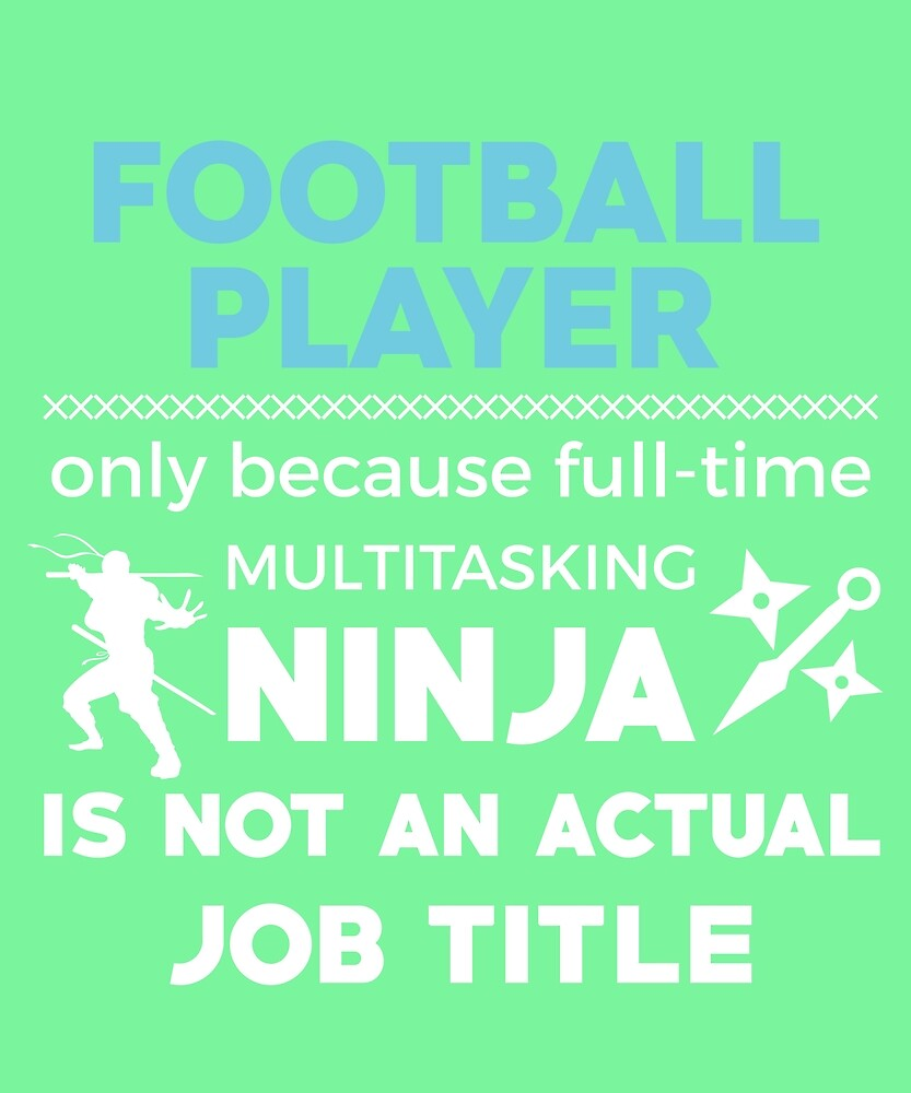 Football Player Not Ninja by AlwaysAwesome