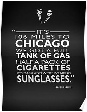 Its 106 Miles To Chicago Poster