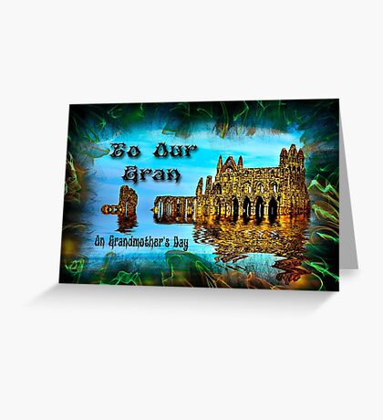 To Our Gran Greeting Card