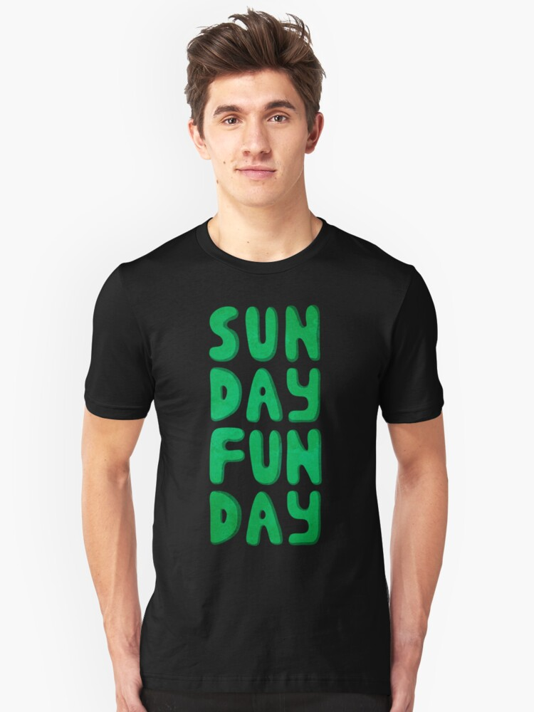 Sunday Funday Unisex T-Shirt Front