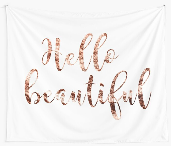 Hello beautiful rose gold by peggieprints