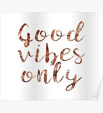 Good vibes only rose gold foil Poster