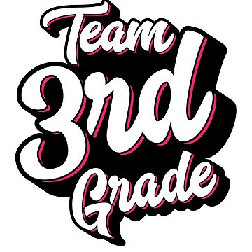 Team 3rd Third Grade - Back To School – Pink by augenpulver