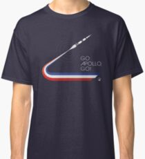 GO APOLLO, GO! We choose to go to the Moon... Classic T-Shirt