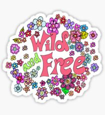 Wild and Free Flower Explosion  Sticker