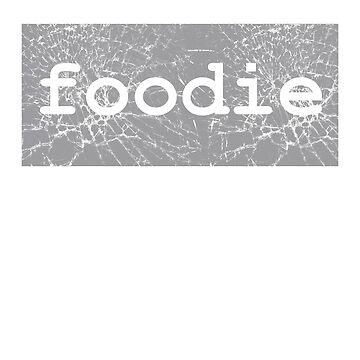 Cute Word Stylish Graphic - Foodie by sbdawsey