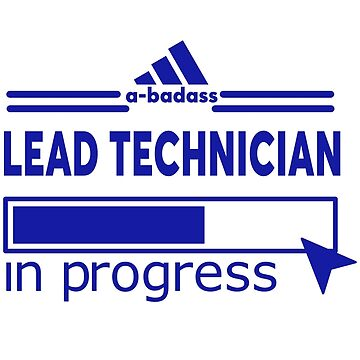 LEAD TECHNICIAN by Justin9bi