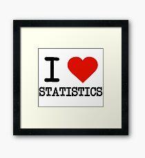 I Love Statistics Framed Print