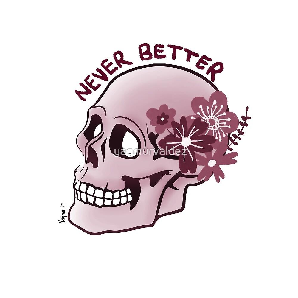 Flowery Skull design - Never Better by yagmurvaldez
