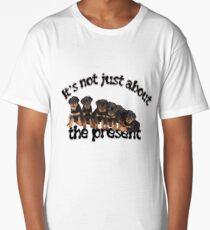 It's Not Just About The Present, Dog Not Toy Message Long T-Shirt