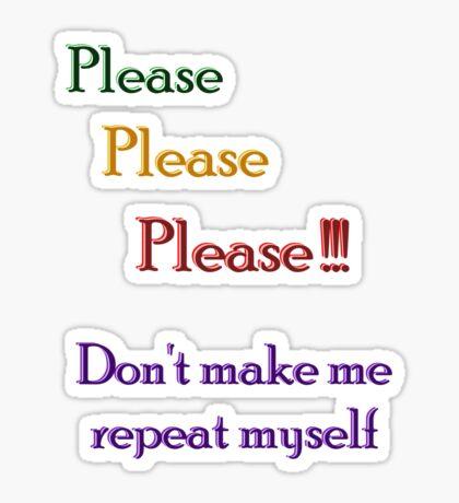 Repeat Repeat Repeat Sticker