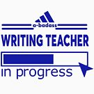 WRITING TEACHER by Scottowens