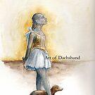 Art of Dachshund - Ballerina and Dachshund by dvampyrelestat