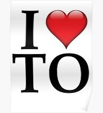 I Love TO (Toronto/Black) Poster