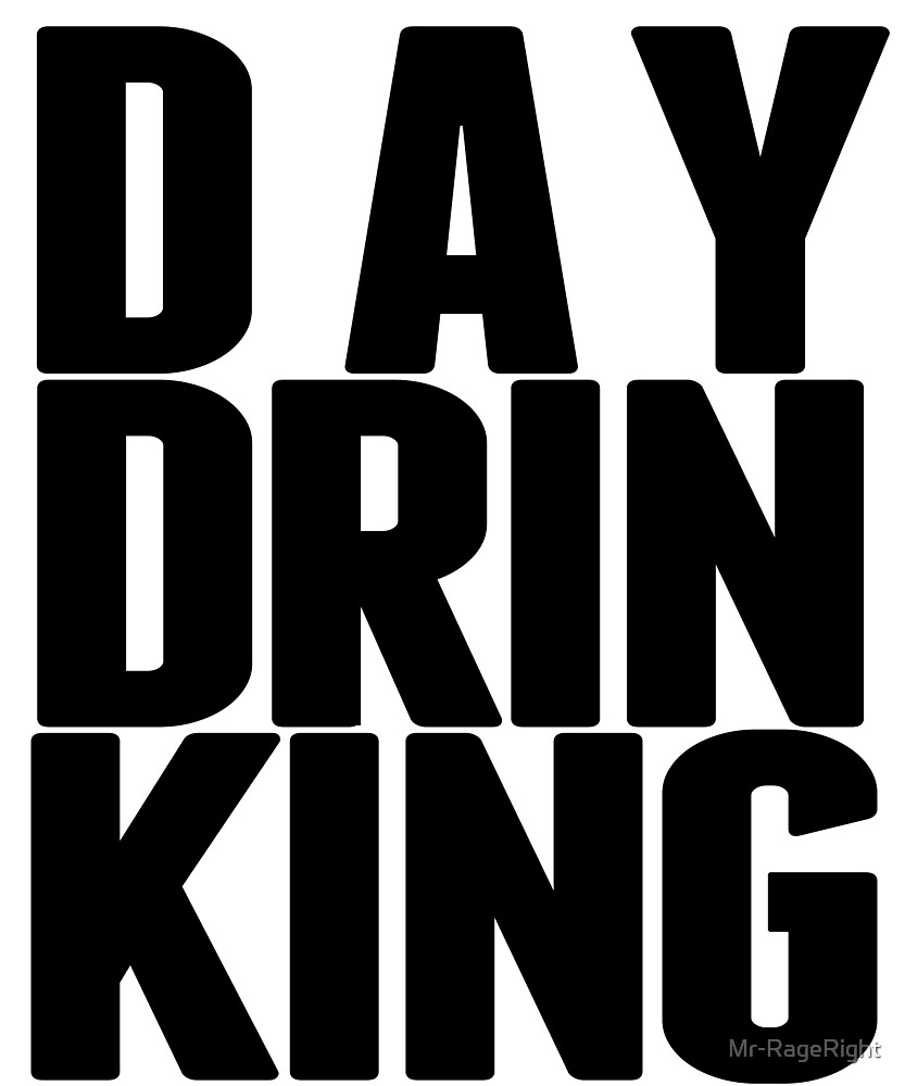 DAY DRINKING Funny Party T Shirt | EDM Festival Tee by Mr-RageRight