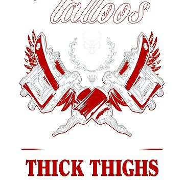 Tattoos Pretty Eyes Thick Thighs Shirt by Odettemon