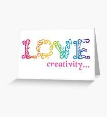 Love Creativity Greeting Card
