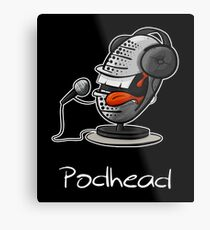 Funny Podcast Design Podhead for real Audio Junkies  Metal Print