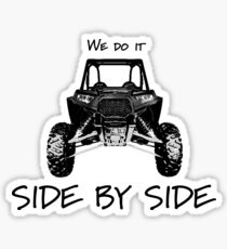 We Do It Side By Side Sticker