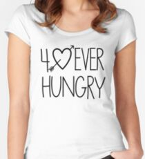 Forever Hungry Women's Fitted Scoop T-Shirt