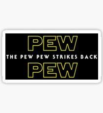 The Pew Pew Strikes Back Sticker