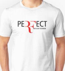 peRFect RoGer fEDerEr Unisex T-Shirt