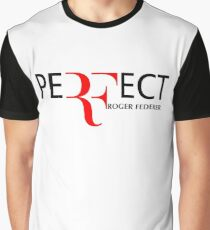 peRFect RoGer fEDerEr Graphic T-Shirt