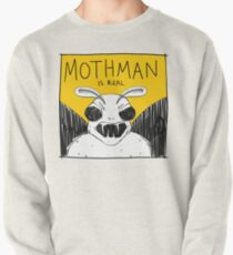 Mothman Is Real Pullover