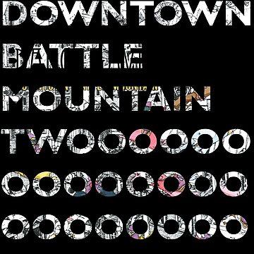Downtown Battle Mountain Twooooooo by DongSchlongson