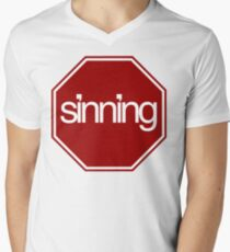 STOP SINNING... Mens V-Neck T-Shirt