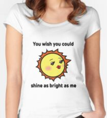 Funny t-shirt quote Sassy Sun Women's Fitted Scoop T-Shirt