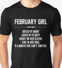 February girl hated by many T-Shirt