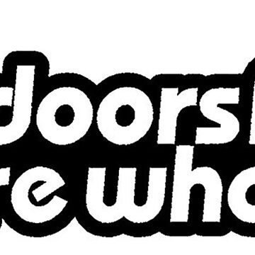 4 Doors for more Whores 0001 by thatstickerguy