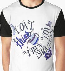 Shouldn't Talk - Alice in Wonderland Graphic T-Shirt