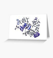 Shouldn't Talk - Alice in Wonderland Greeting Card