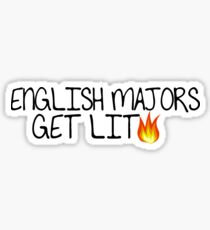 English majors get lit Sticker