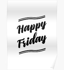 Happy Friday Poster