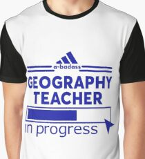 GEOGRAPHY TEACHER Graphic T-Shirt