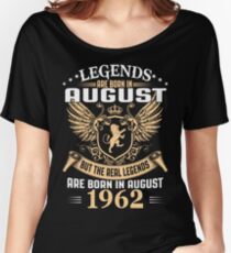Legends Are Born In August 1962 Women's Relaxed Fit T-Shirt