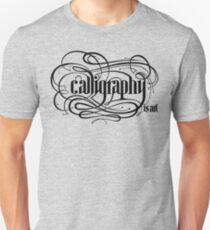 Calligraphy is Art (Light bg) Unisex T-Shirt