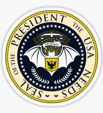 The President The USA Needs Sticker