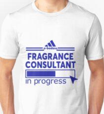 FRAGRANCE CONSULTANT Unisex T-Shirt
