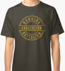 Dunkirk Evacuation Batallion Classic T-Shirt