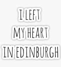 I left my heart in Edinburgh Sticker