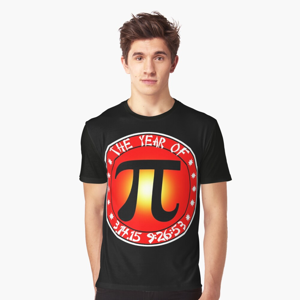 Year of Pi  3/14/15 9:26:53  Graphic T-Shirt Front