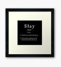 Slay Definition Framed Print