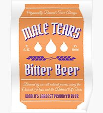 Male Tears Bitter Beer - Can Poster