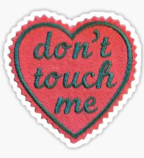 Dont Touch Me Patch Sticker