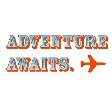 Adventure Awaits by JoeRogoff